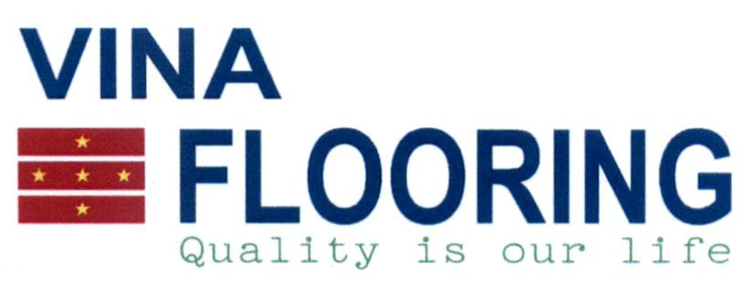 VINA FLOORING Quality is our life, hình
